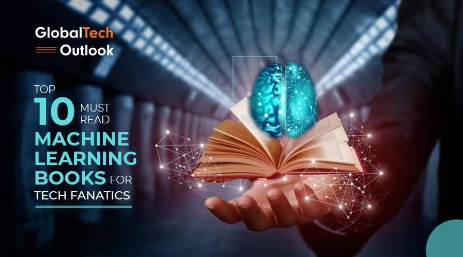 Machine learning, Machine learning books, Top 10, Machine learning basics, Tech fanatics